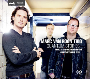 Marc van Roon Trio: Quantum Stories